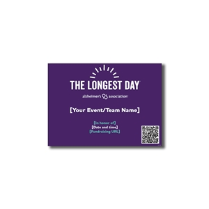 The Longest Day Participant Yard Sign-Event Day